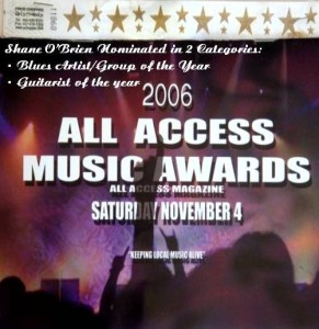 """All Access Magazine Music Awards 2006 two Nominations for Shane O'Brien"""