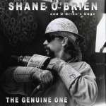 """THE GENUINE ONE CD"" by ""Shane O'Brien"""
