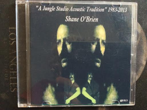 CD A Jungle Studio Acoustic Tradition 1983-2013 Shane O'Brien and O'Briens Edge